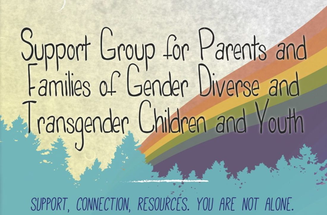 A drawn image of a green tree line with a rainbow in the background. The text reads: Support group for parents and families of gender creative children and youth.