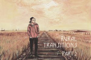 An illustration of Kingsley wearing a red hoodie and black pants, standing on a railroad in the prairies. Text reads: Rural Transitions Part 2