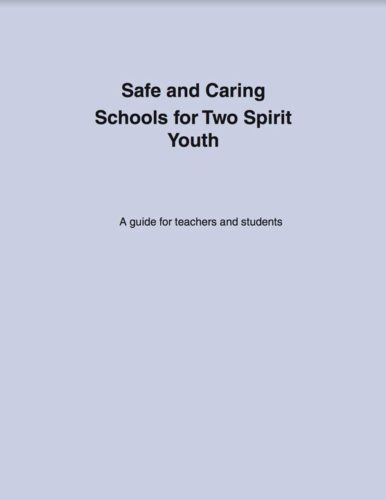Safe and Caring Schools for Two Spirit Youth, cover image