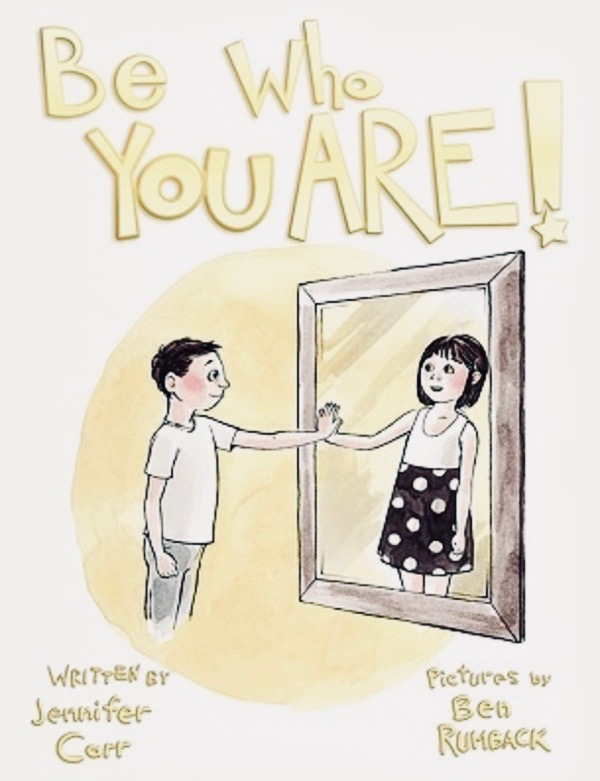 Book cover - Be who you are! A masculine child looking into the mirror and seeing a feminine reflection..
