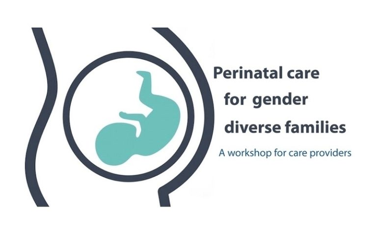 Workshop: Perinatal care for gender diverse families A professional development session for care providers