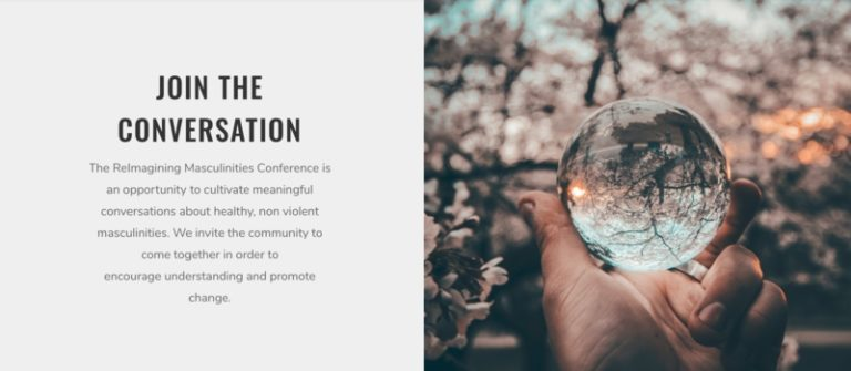 Conference: ReImagining Masculinities 2018 Enacting alternatives to toxic masculinity